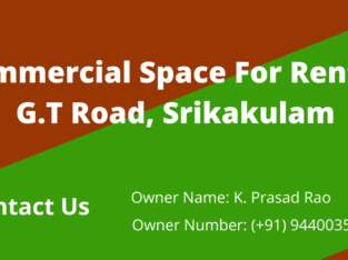 Commercial Space For Rent at G.T Road, Srikakulam