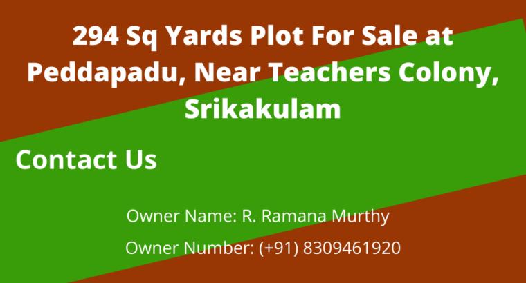 294 Sq Yards Plot For Sale at Peddapadu, Near Teachers Colony, Srikakulam