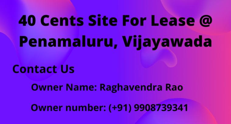 40 Cents – Site For Lease at Penamaluru, Vijayawada.