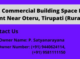 G +2 Commercial Building Space For Rent at Oteru, Tirupati Rural
