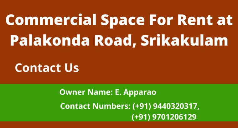 Commercial Space For Rent at Palakonda Road, Srikakulam