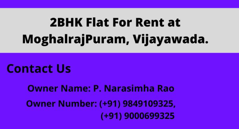 2BHK Flat For Rent at MoghalrajPuram, Vijayawada.